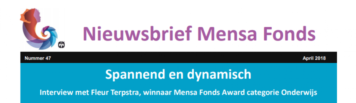 Spannend en Dynamisch – Interview met Fleur Terpstra winnaar Mensa Fonds Award Categorie Onderwijs
